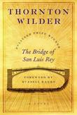 """The Bridge of San Luis Rey - A Novel"" av Thornton Wilder"