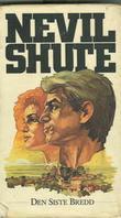"""""""Den siste bredd. Bd. 1"""" av Nevil Shute"""