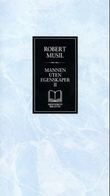 """""""Mannen uten egenskaper II"""" av Robert Musil"""