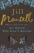 """An Offer You Can't Refuse"" av Jill Mansell"