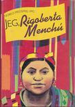 """""""Jeg, Rigoberta Menchu"""" av Rigoberta Menchu"""