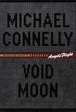 """Void moon"" av Michael Connelly"