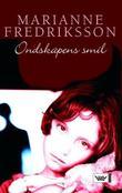 """""""Ondskapens smil"""" av Marianne Fredriksson"""