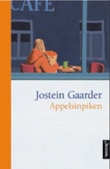 """Appelsinpiken"" av Jostein Gaarder"