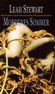 """""""Mordenes sommer"""" av Leah Stewart"""