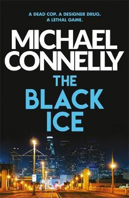 """The Black Ice"" av Michael Connelly"