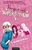 """""""Kampen mot superbitchene"""" av A. Audhild Solberg"""