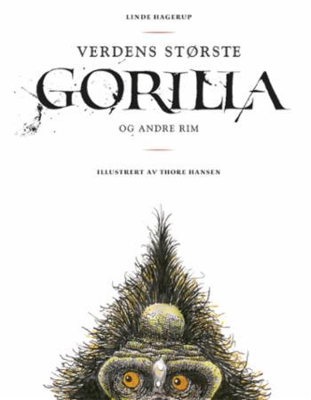 """""""Verdens største gorilla - og andre rim"""" av Linde Hagerup"""