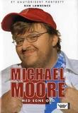 """""""Michael Moore - med egne ord"""" av Ken Lawrence"""