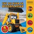 """""""Tut og kjør på byggeplassen"""" av Johanne Dybedal"""