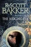 """""""The judging eye"""" av R. Scott Bakker"""