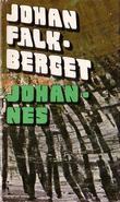 """""""Nattens brød 3 Johannes"""" av Johan Falkberget"""