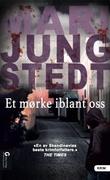 """""""Et mørke iblant oss"""" av Mari Jungstedt"""