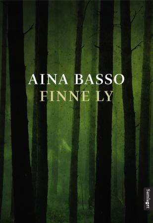 """Finne ly - roman"" av Aina Basso"