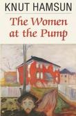 """""""The women at the pump"""" av Knut Hamsun"""