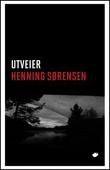 """""""Utveier - roman"""" av Henning Sørensen"""