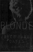 """Blonde - a novel"" av Joyce Carol Oates"