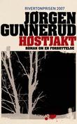 """""""Høstjakt - kriminalroman"""" av Jørgen Gunnerud"""