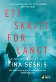 """""""Ett skritt for langt"""" av Tina Seskis"""