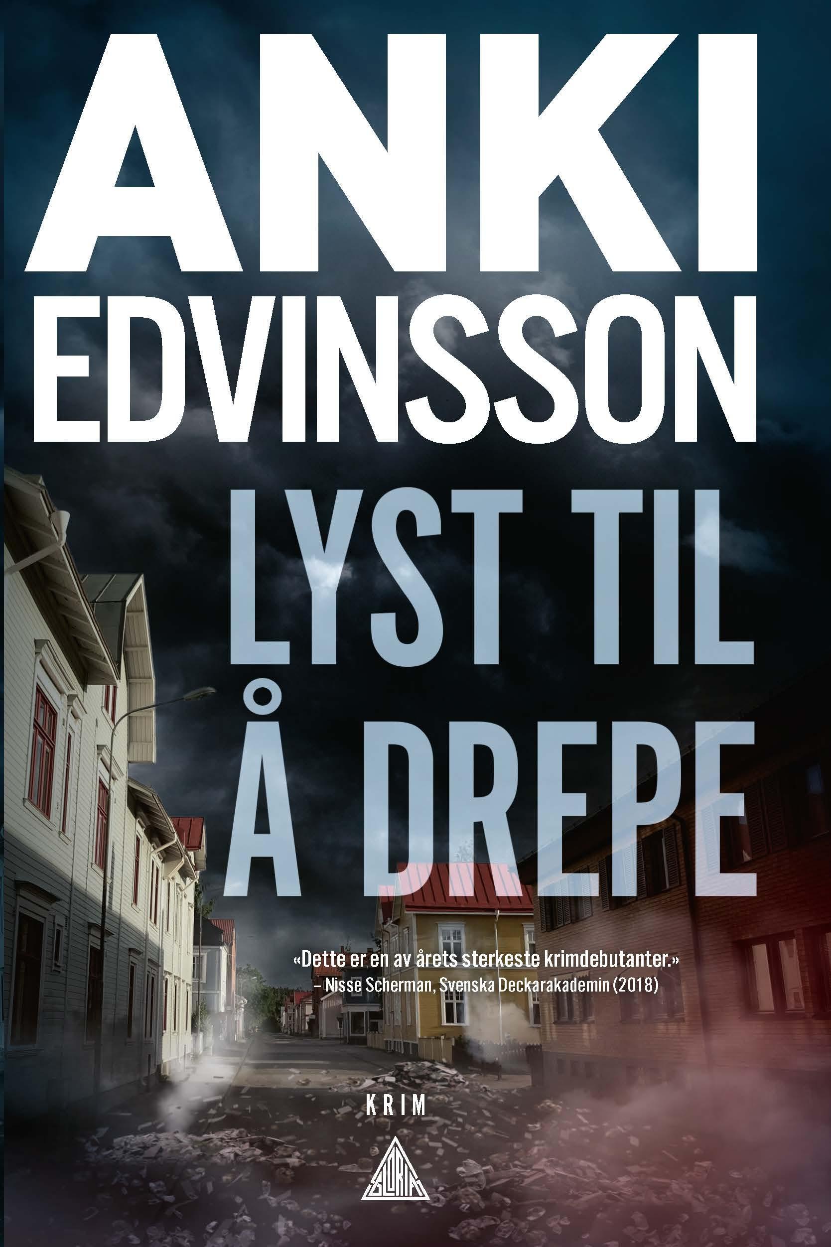 """""""Lyst til å drepe"""" av Anki Edvinsson"""