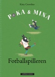 """Fotballspilleren"" av Kitty Crowther"