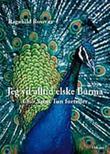 """""""Jeg vil alltid elske Burma - Cho Saint Tun forteller"""" av Ragnhild Rossvær"""