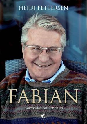 """""""Fabian - i motgang og medgang"""" av Heidi Pettersen"""