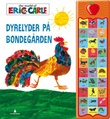"""""""Dyrelyder på bondegården"""" av Eric Carle"""