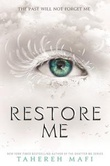 """Restore me"" av Tahereh Mafi"