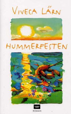 """""""Hummerfesten"""" av Viveca Lärn"""