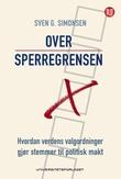 """""""Over sperregrensen - hvordan verdens valgordninger gjør stemmer til politisk makt"""" av Sven Gunnar Simonsen"""