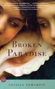 """""""Broken paradise - a novel"""" av Cecilia Samartin"""
