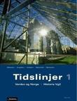 """""""Tidslinjer 1 - verden og Norge"""" av Jørgen Eliassen"""