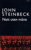 """""""Natt uten måne"""" av John Steinbeck"""
