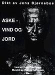 """""""Aske, vind og jord"""" av Jens Bjørneboe"""