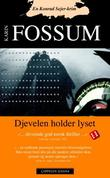 """""""Djevelen holder lyset - en Konrad Sejer-krim"""" av Karin Fossum"""