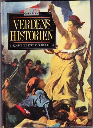 """""""Verdenshistorien i kart, tekst og bilder"""" av Anders Røhr"""