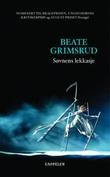 """""""Søvnens lekkasje"""" av Beate Grimsrud"""