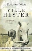 """""""Ville hester"""" av Jeannette Walls"""