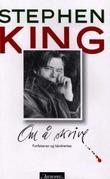 """""""Om å skrive - forfatteren og håndverket"""" av Stephen King"""