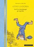 """""""Emil fra Lønneberget gir seg ikke"""" av Astrid Lindgren"""