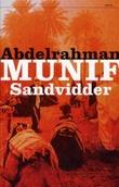 """""""Sandvidder"""" av Abdelrahman Munif"""