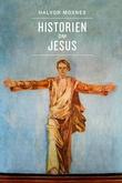 """""""Historien om Jesus"""" av Halvor Moxnes"""