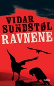 """""""Ravnene"""" av Vidar Sundstøl"""