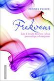 """""""Frekvens - lær å bruke kraften i dine personlige vibrasjoner"""" av Penney Peirce"""