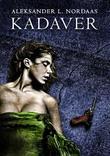 """Kadaver"" av Aleksander Leines Nordaas"