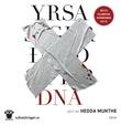 """""""DNA"""" av Yrsa Sigurðardóttir"""