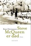 """""""Steve McQueen er død - roman"""" av Rune Christiansen"""