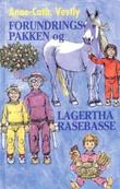 """""""Forundringspakken og Lagertha rasebasse"""" av Anne-Cath. Vestly"""