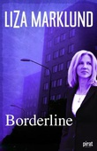 """Borderline"" av Liza Marklund"